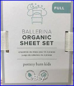 NEW Pottery Barn KIDS Organic Ballerina Dancer FULL Sheet Set withPillowcasesPink